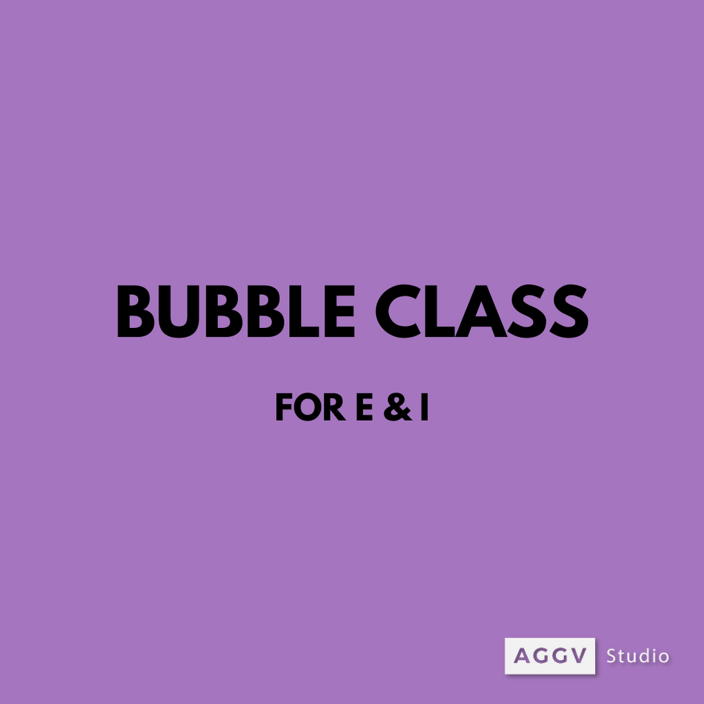 BUBBLE CLASS (fall 2020 | for E and I)
