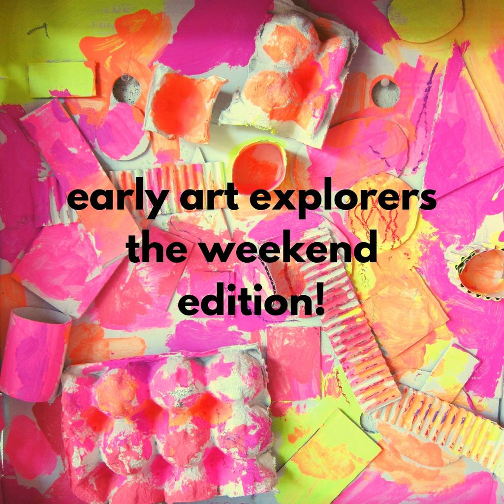 Early Art Explorers – The Weekend Edition! (Fall 2019 | ages 2-3 with 1 caregiver)