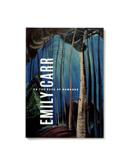 Emily Carr. On The Edge of Nowhere.