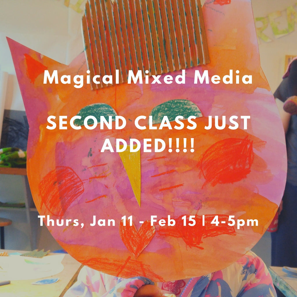 Magical Mixed Media - class B (Winter 2018 | ages 4-6)