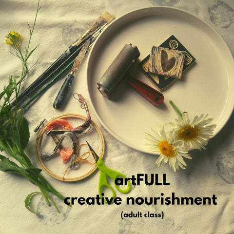 artFULL: Creative Nourishment (Fall 2019 | adult class)