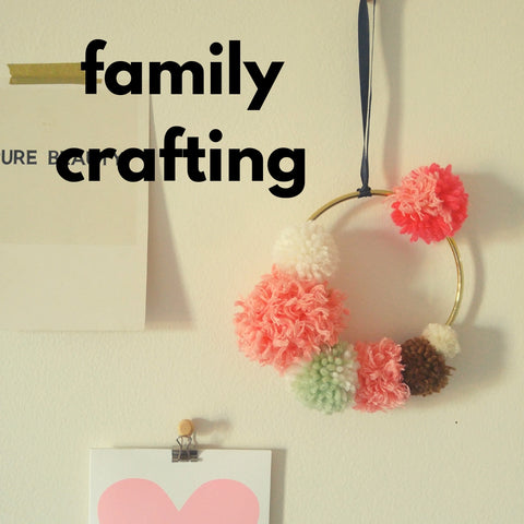 Family Crafting (Spring 2019 | 1 adult and up to 2 children)