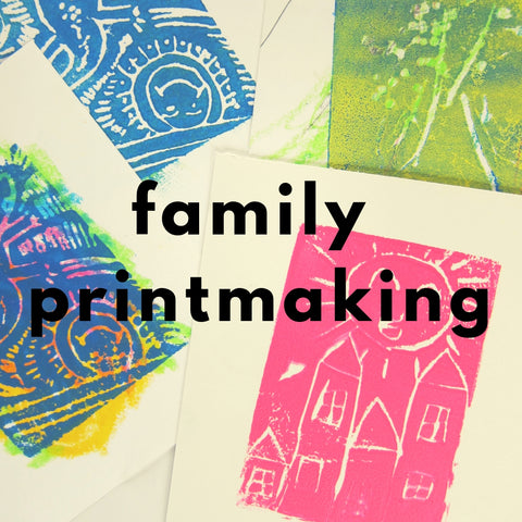 Family Printmaking (Spring 2019 | 1 adult and up to 2 children)