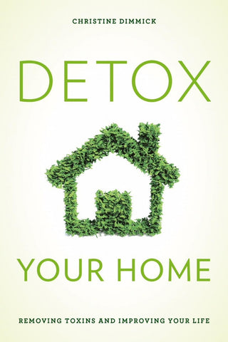 Detox Your Home Hardcover Book