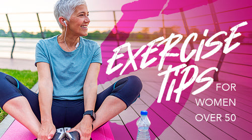 5 Exercise Tips for Every Woman Over 50