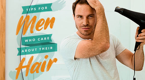 5 Tips for Men Who Care About Their Hair