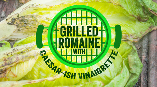 Grilled Romaine with Caesar-ish Vinaigrette