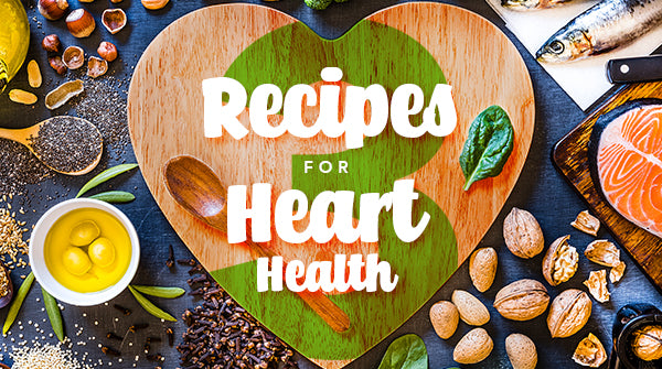 3 Recipes for Heart Health