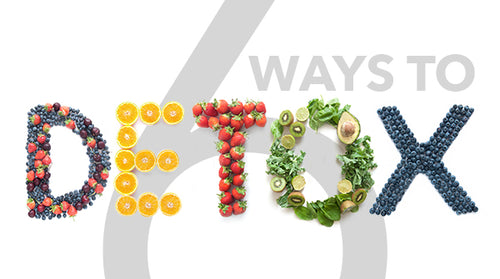 Six Ways to Detox