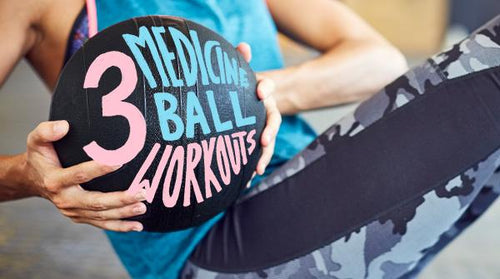 3 Medicine Ball Workouts