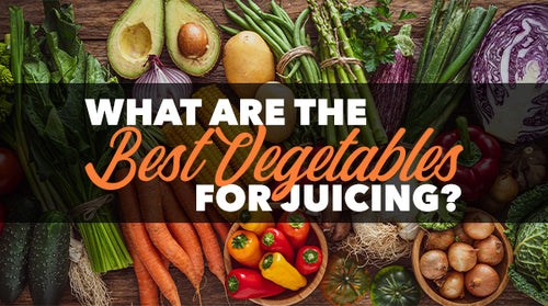 What Are the Best Vegetables for Juicing?