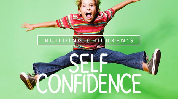 Building Children's Self-Confidence