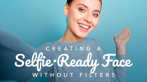 Creating a Selfie-Ready Face—Without Filters