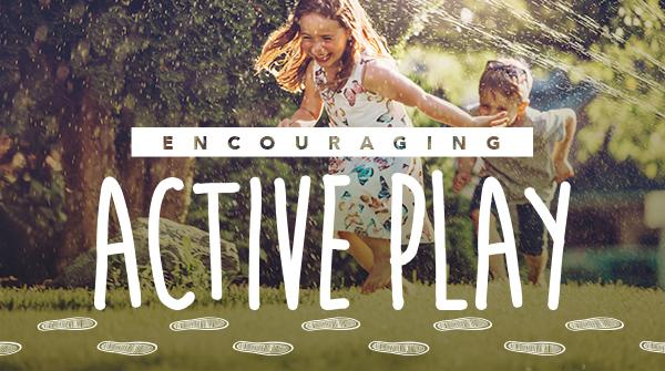 Encouraging Active Play