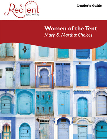 Session 5 - Mary and Martha: Choices