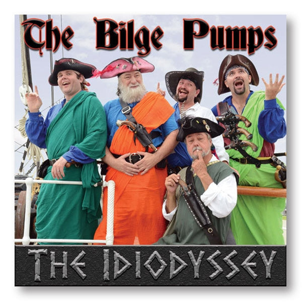 Idiodyssey by the Bilge Pumps