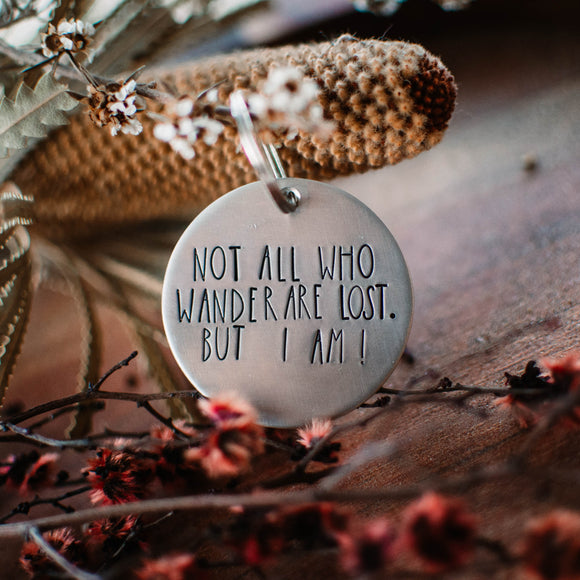 Not all who wander are lost Dog Tag
