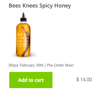 Bees Knees Spicy Honey Pre-Order