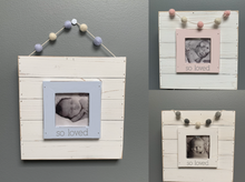 Load image into Gallery viewer, So Loved Wood PomPom frame by MudPie