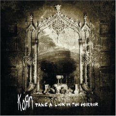 Korn - Take A Look in the Mirror (Limited Edition Silver Vinyl)