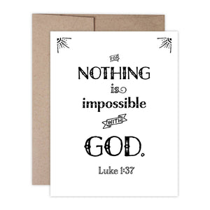 Luke 1:37- Nothing is impossible with God Card