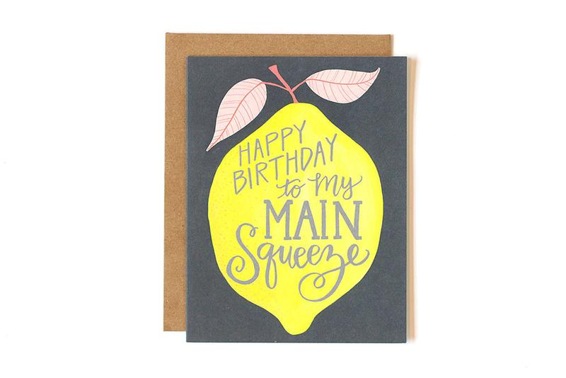 Happy Birthday to My Main Squeeze- Greeting Card