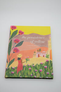 The Persistence of Yellow- Inspirational Book