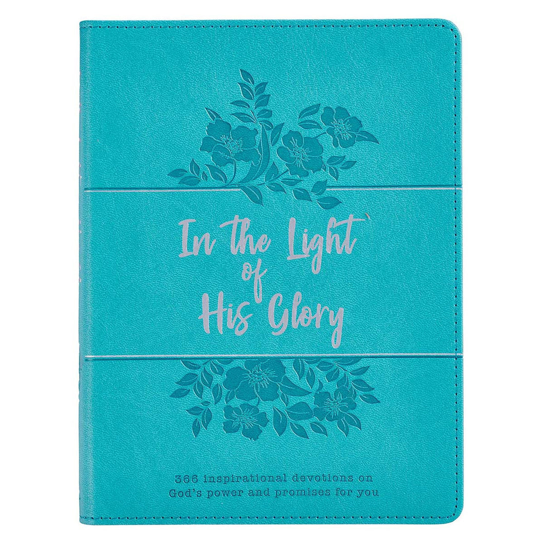 In the Light of His Glory- Leather Devotional Gift Book
