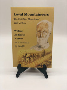Loyal Mountaineers: The Civil War Memoirs of Will McTeer