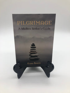 Pilgrimage: A Modern Seeker's Guide