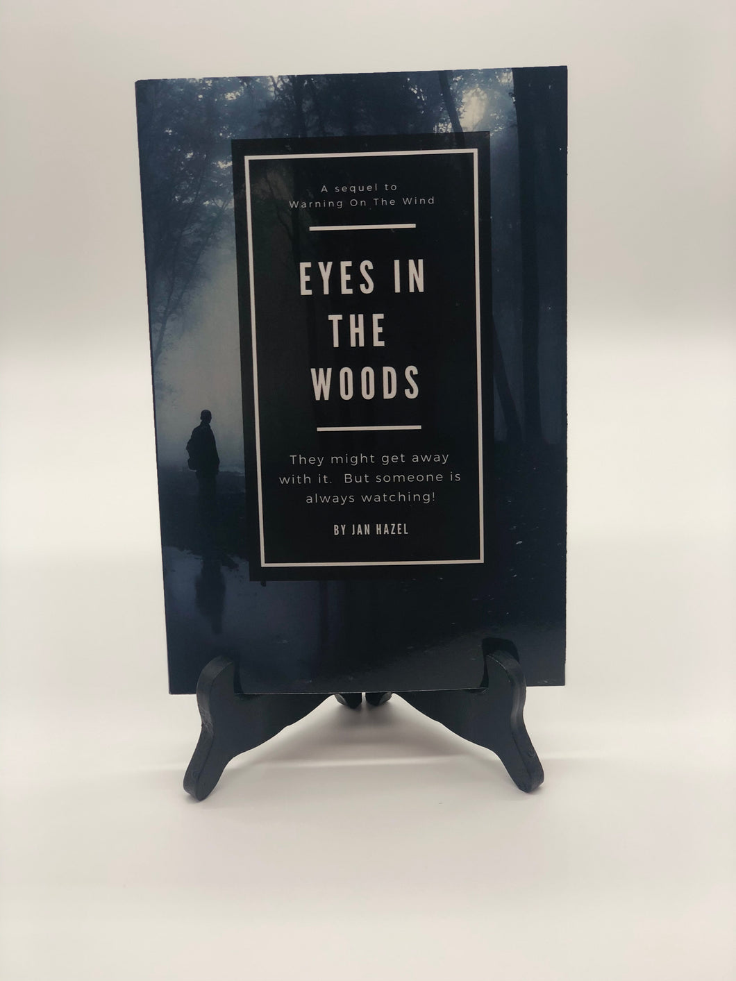 Eyes In The Woods- Novel