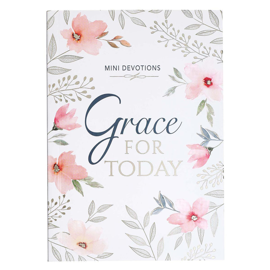 Grace for Today- Mini Devotional Gift Book