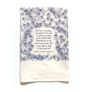How Firm A Foundation- hymn tea towel