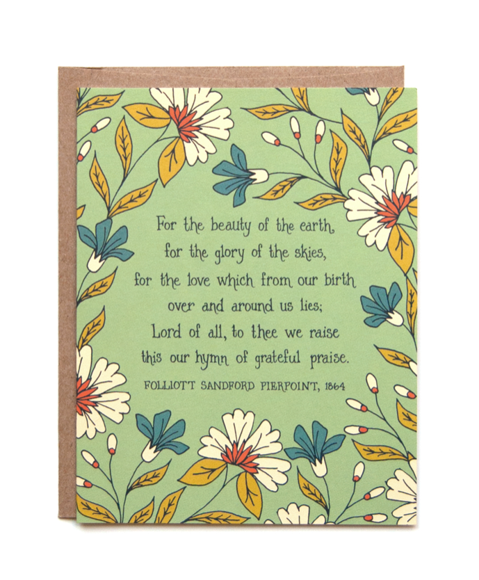 For the Beauty of the Earth Greeting Card