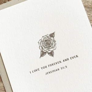 Rose Letterpress card- I love you forever and ever