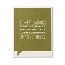 Load image into Gallery viewer, Congratulations! Through hard work... Congratulations Card