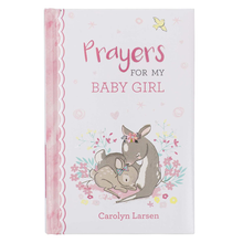 Load image into Gallery viewer, Prayers for My Baby Girl- Gift Book