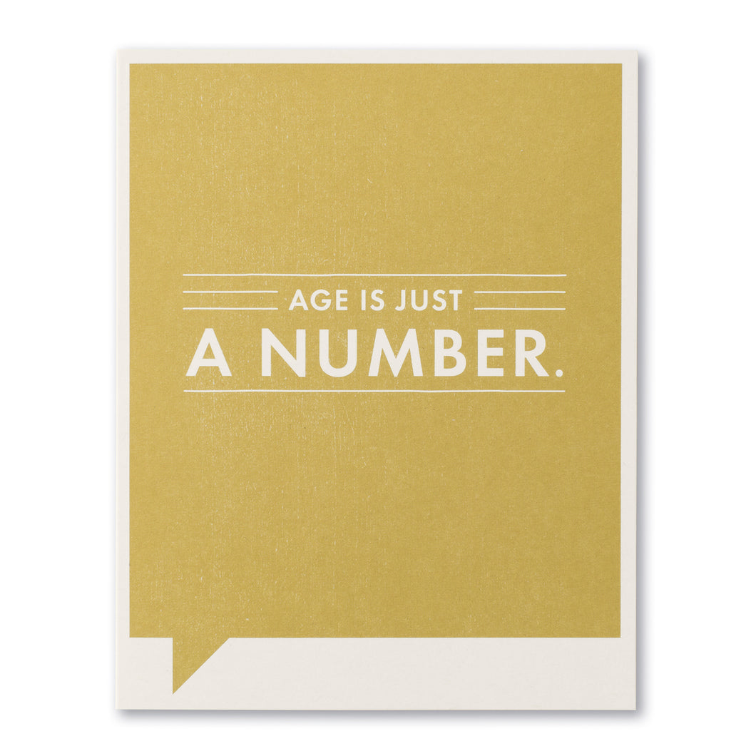Age is just a number- Birthday Card