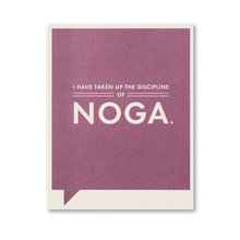Load image into Gallery viewer, I Have Taken Up the Discipline of Noga- Just for Laughs Card