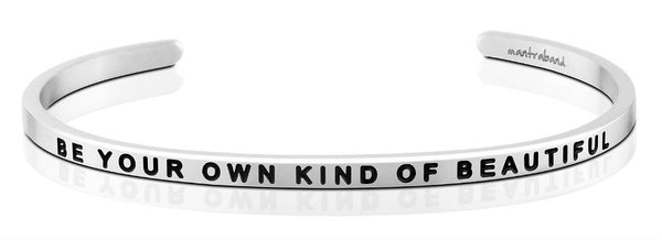 "MantraBand Silver ""Be Your own kind of beautiful"" Bracelet"
