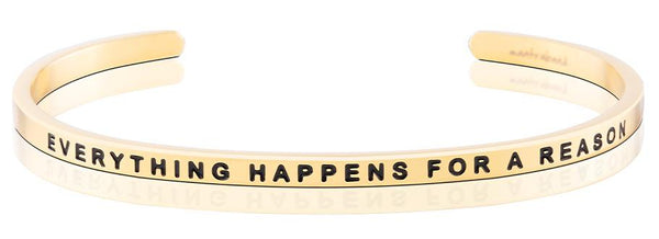 MantraBand Gold Everything Happens for a reason