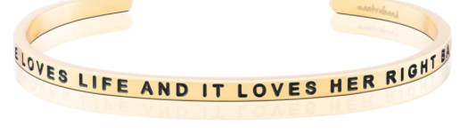MantraBand Gold She loves life and it loves her right back
