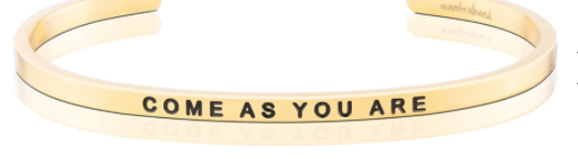 "MantraBand Gold ""Come As You Are"""