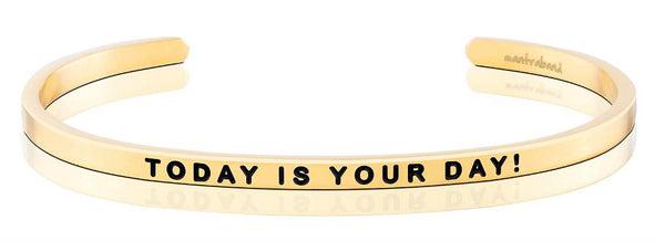 MantraBand Gold Today Is Your Day