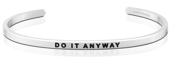 MantraBand Silver Do It Anyway