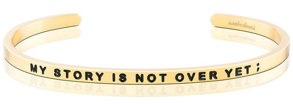 MantraBand Gold My Story Is Not Over
