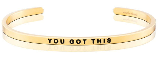MantraBand Gold You Got This