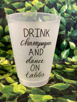 "M&M tumbler set of 8 ""Drink Champagne and dance on tables"""
