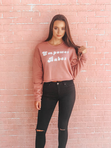 """Empower Babes"" sweatshirt"