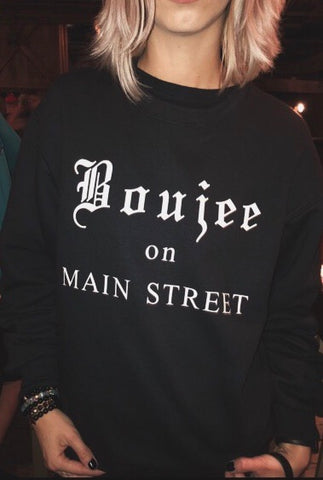 Boujee on Main Street sweater